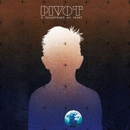 PIVOT- o soundtrack