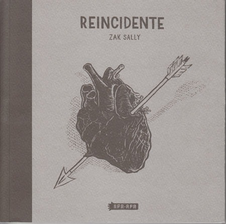Reincidente, de Zak Sally