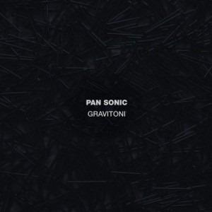 Pan-Sonic-Gravitoni-2010