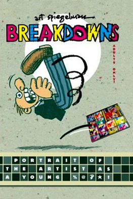 Art Spiegelman - Breakdowns