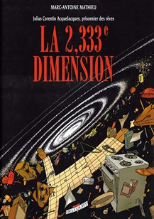 Marc-Antoine Mathieu  -  La 2,333e Dimension