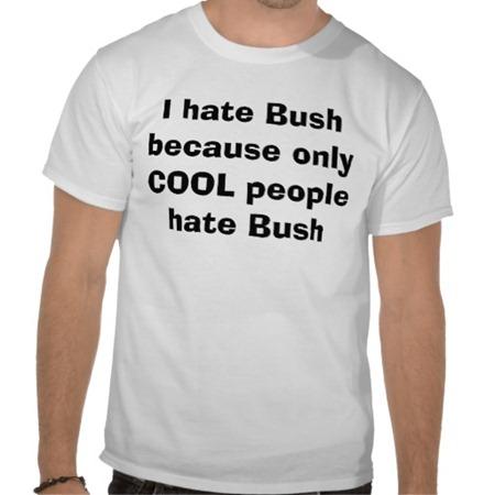 Hate Bush