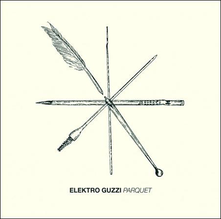Elektro Guzzy - Parquet